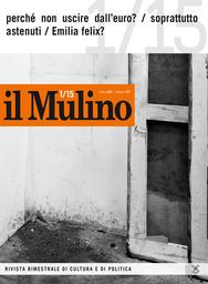 Copertina del fascicolo dell'articolo L'incerto presente della politica in Emilia (per non dire del futuro)