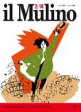 cover del fascicolo, Fascicolo digitale arretrato n.2/2018 (March-April) da il Mulino